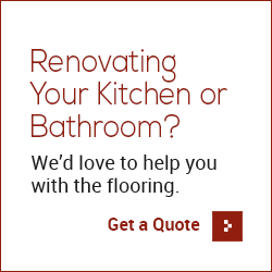 Renovating Your Kitchen or Bathroom? We'd love to help you with the flooring - Get a Quote